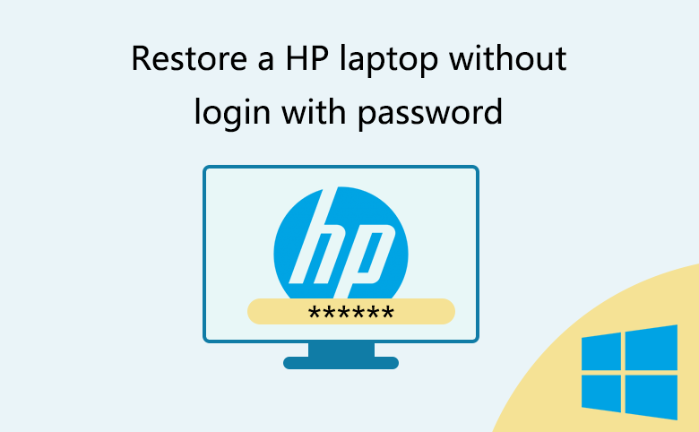 How to restore a HP laptop without login with password