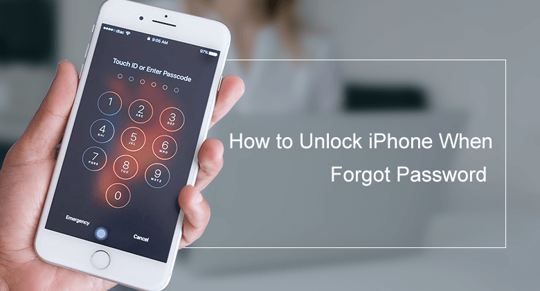 Forgot Iphone Passcode Unlock With 3 Methods