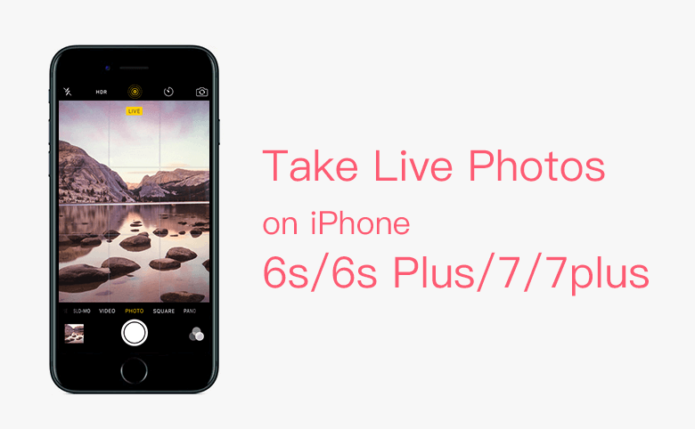 How to take a live photo on iphone 6 plus
