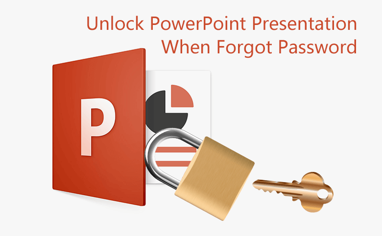 How to Unlock Your PowerPoint Presentation When Forgot Password