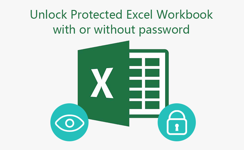 Two options to unlock protected Excel Workbook with or without password