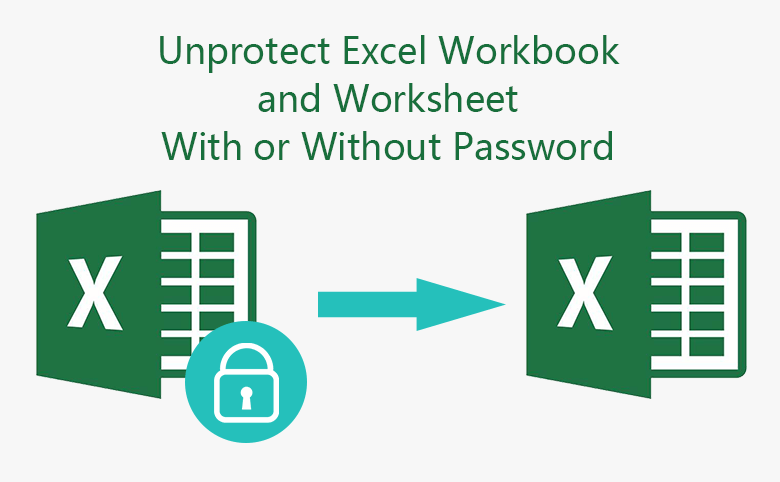 How to unprotect Excel Workbook and Worksheet with or without password