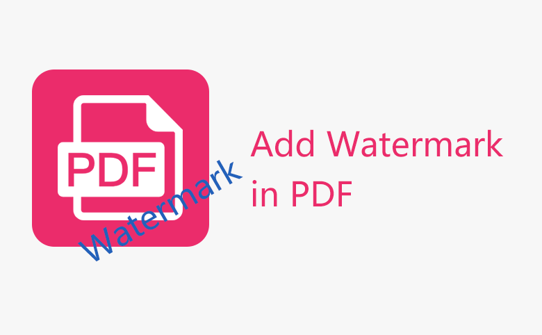 How to Add Watermark in PDF
