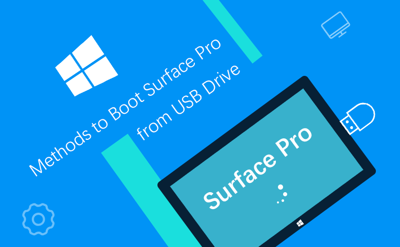 2 Methods to Boot Surface Pro from USB Drive